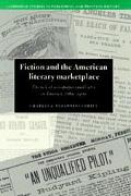Fiction and the American Literary Marketplace The Role of Newspaper Syndicates, 1860-1900