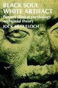 Black Soul White Artifact Fanon's Clinical Psychology and Social Theory