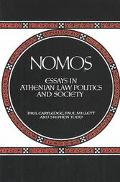 Nomos Essays in Athenian Law, Politics and Society