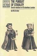 Pursuit of Stability Social Relations in Elizabethan London