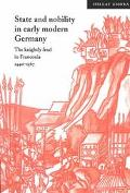 State and Nobility in Early Modern Germany The Knightly Feud in Franconia, 1440-1567