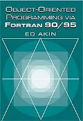Object-Oriented Programming Via Fortran 90/95
