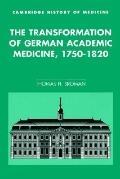 Transformation of German Academic Medicine, 1750-1820