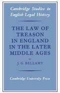 Law of Treason in England in the Later Middle Ages