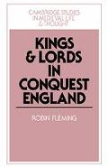 Kings and Lords in Conquest England
