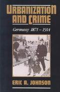 Urbanization and Crime, Germany 1871-1914