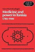 Medicine and Power in Tunisia, 1780-1900