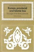 Roman, Provincial and Islamic Law The Origins of the Islamic Patronate
