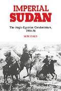 Imperial Sudan The Anglo-Egyptian Condominium 1934-1956