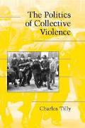 Politics of Collective Violence
