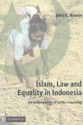 Islam, Law, and Equality in Indonesia An Anthropology of Public Reasoning