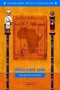 Africa since 1940: The past of the Present