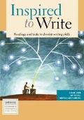 Inspired to Write Readings and Tasks to Develop Writing Skills