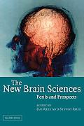 New Brain Sciences Perils And Prospects