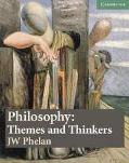 Philosophy Themes and Thinkers