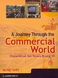 Journey Through the Commercial World