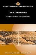 Law in Times of Crisis Emergency Powers in Theory And Practice