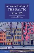 Concise History of the Baltic States (Cambridge Concise Histories)