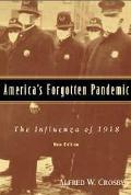 America's Forgotten Pandemic The Influenza of 1918
