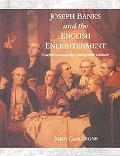 Joseph Banks and the English Enlightenment Useful Knowledge and Polite Culture
