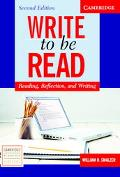 Write to be Read Student's Book: Reading, Reflection, and Writing (Cambridge Academic Writin...
