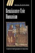 Renaissance Civic Humanism Reappraisals and Reflections