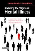 Reducing The Stigma of Mental Illness A Report From A Global Programme of the World Psychiat...