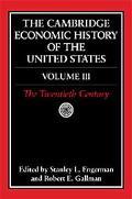 Cambridge Economic History of the United States The Twentieth Century