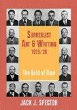 Surrealist Art and Writing, 1919-1939: The Gold of Time (Contemporary Artists and their Crit...