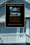 Cambridge Companion to Eugene O'Neill