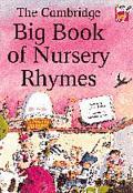 Cambridge Big Book of Nursery Rhymes