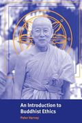 Introduction to Buddhist Ethics Foundations, Values and Issues
