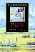 Cambridge Companion to Medieval Romance