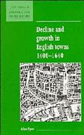 Decline and Growth in English Towns, 1400-1640