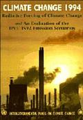 Climate Change 1994 Radiative Forcing of Climate Change and an Evaluation of the Ipcc Is92 E...