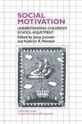 Social Motivation Understanding Children's School Adjustment
