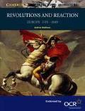 Revolutions and Reaction European History 1789-1849