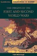 Origins of the First and Second World Wars