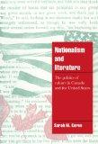 Nationalism and Literature: The Politics of Culture in Canada and the United States (Cambrid...