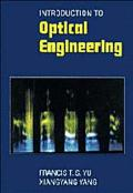 Introduction to Optical Engineering