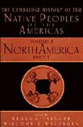 Cambridge History of the Native Peoples of the Americas North America