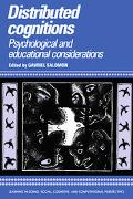 Distributed Cognitions Psychological and Educational Considerations