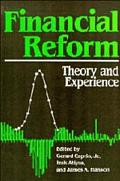 Financial Reform Theory and Experience