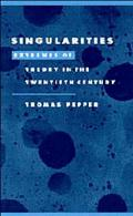 Singularities Extremes of Theory in the Twentieth Century