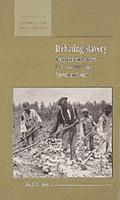 Debating Slavery: Economy and Society in the Antebellum American South