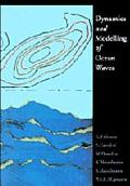 Dynamics and Modelling of Ocean Waves