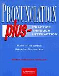 Pronunciation Plus Practice Through Interaction North American English