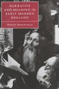 Narrative and Meaning in Early Modern England Browne's Skull and Other Histories
