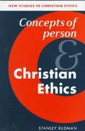 Concepts of Person and Christian Ethics