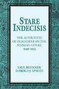 Stare Indecisis The Alteration of Precedent on the Supreme Court, 1946-1992